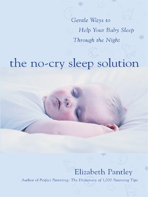 Baby Sleep Training - The No-Cry Sleep Solution