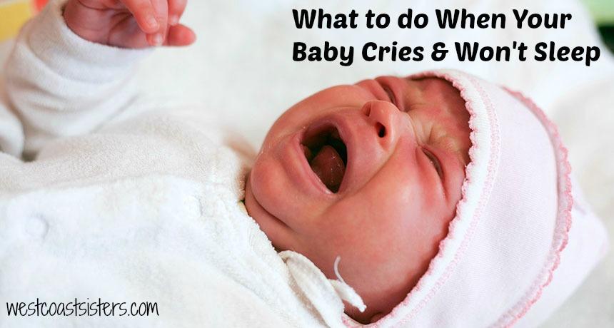 baby cries and won't sleep